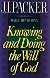 img - for Knowing and Doing the Will of God book / textbook / text book