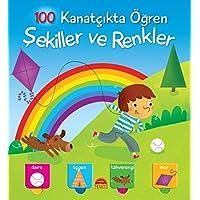100 Kanatçıkta Öğren Serisi-Şekiller ve Renkler