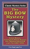 The Big Bow Mystery, Israel Zangwill, 1438223269