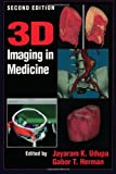 img - for 3D Imaging in Medicine, Second Edition book / textbook / text book