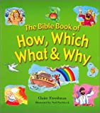 The Bible Book of How, Which, What and Why, Claire Freedman, 0570071623