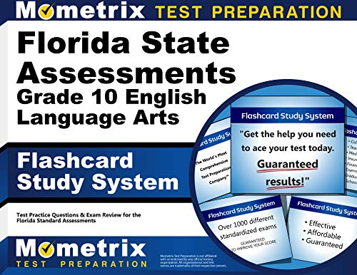 Florida State Assessments Grade 10 English Language Arts Flashcard Study System: FSA Test Practice Questions & Exam Review for the Florida Standards Assessments (Cards) (Preparing Students For Standardized Tests Strategies For Success)