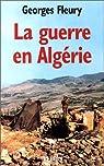 La Guerre en Algérie par Fleury