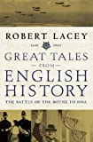Great Tales from English History (v3): The Battle of the Boyne to DNA, 1690-1953: Battle of the Boyne to DNA v. 3