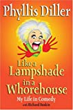 Like a Lampshade in a Whorehouse, Phyllis Diller, 1585423963