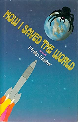 book cover of How I Saved the World