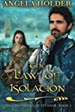 The Law of Isolation (The Chronicles of Tevenar) (Volume 2)