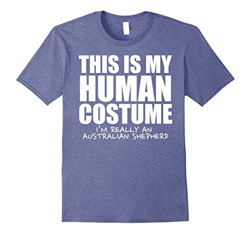 Mens This Is My Human Costume I'm A Australian Shepherd Shirt 2XL Heather (Australian Costume For Men)
