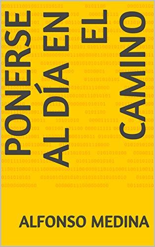 Ponerse al día en el camino (Spanish Edition) by [Medina, Alfonso]