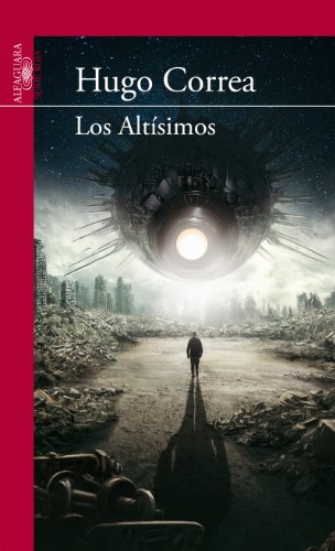 Los Altísimos (Spanish Edition) by [Correa, Hugo]