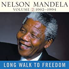 Long Walk to Freedom, Vol. 2: 1962-1994 Audiobook by Nelson Mandela Narrated by Michael Boatman, Kofi Annan