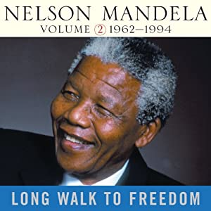 Long Walk to Freedom, Vol. 2 Audiobook