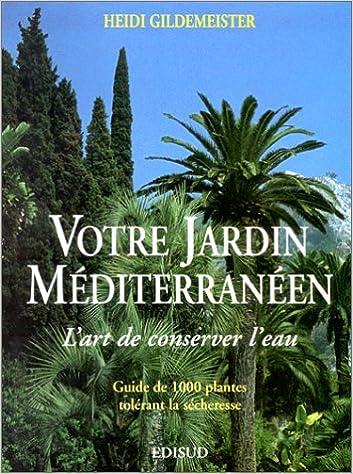 Amazon Co Jp Votre Jardin Mediterraneen Ɯ¬