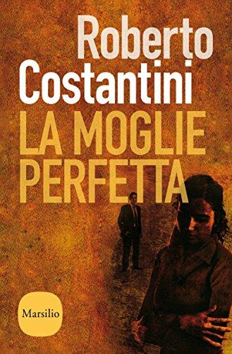 La moglie perfetta: Il ritorno del commissario Balistreri (Il commissario Balistreri) (Italian Edition) (Donatella Series)