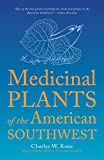 Search : Medicinal Plants of the American Southwest (Herbal Medicine of the American Southwest)