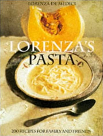 Book Lorenza's Pasta: 200 Dishes for Family and Friends