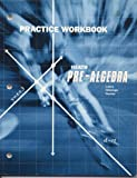 img - for Heath Pre-Algebra: Practice Workbook book / textbook / text book
