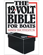 The 12-Volt Bible/for Boats