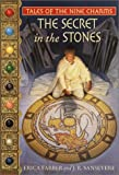 img - for Secret in the Stones (Tales of the Nine Charms) (Bk. 2) book / textbook / text book