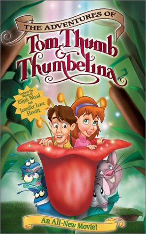 The Adventures of Tom Thumb & Thumbelina [VHS]