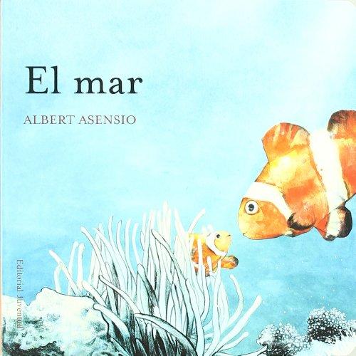 El Mar / The Sea (Spanish Edition) by Brand: Juventud