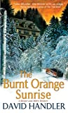 The Burnt Orange Sunrise: A Berger and Mitry Mystery (Berger and Mitry Mysteries) by  David Handler in stock, buy online here