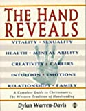 Book Cover for The Hand Reveals: A Complete Guide to Cheiromancy : The Western Tradition of Handreading