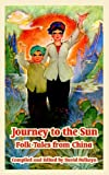 img - for Journey to the Sun: Folk Tales from China book / textbook / text book
