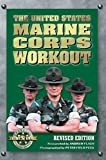 img - for The United States Marine Corps Workout, Revised Edition book / textbook / text book