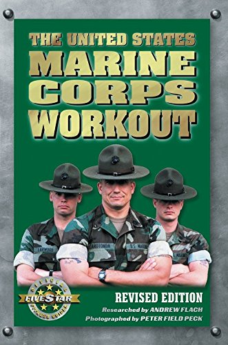 The United States Marine Corps Workout, Revised Edition (Best Basketball Weight Training Program)