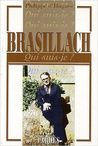 """Qui suis-je?"" Brasillach"