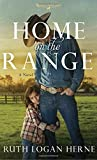 Home on the Range: A Novel (Double S Ranch)