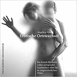 erotik sex erotische geschichten vorgelesen