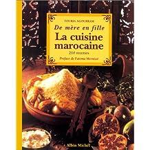La cuisine marocaine: 210 recettes et variantes