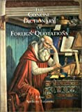 The Concise Dictionary of Foreign Quotations, Anthony Lejeune, 0953330001