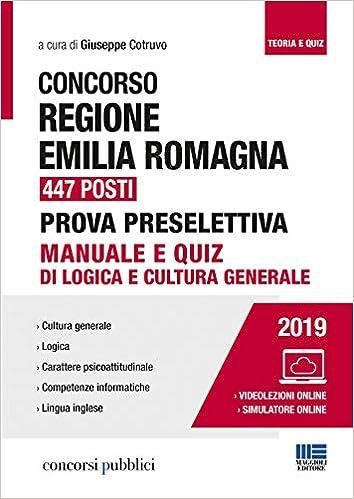 Concorso Regione Emilia Romagna 447 posti. Prova ...