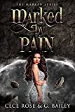 #3: Marked by Pain (The Marked Series Book 2)