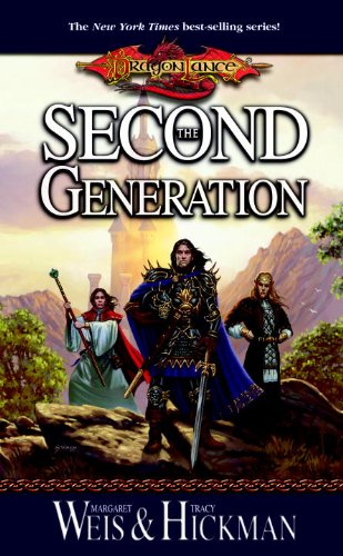 (The Second Generation (Dragonlance: The New Generation Book 1))
