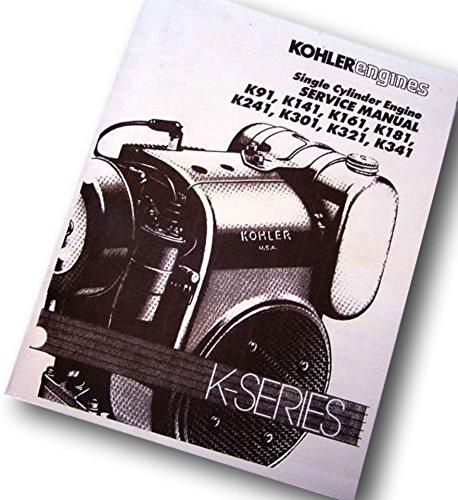 Kohler Engine Service Manual K181 K241 K301 K321 K341 Repair Shop Overhaul Tech (Services Engine)
