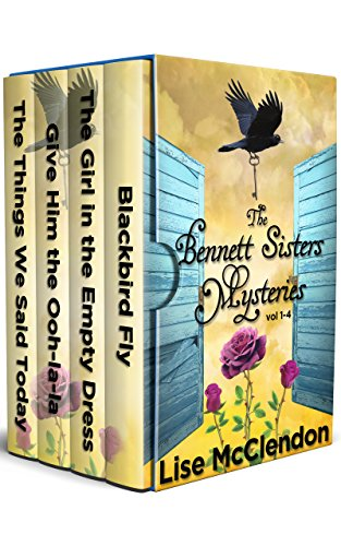 The Bennett Sisters Mysteries Vol 1-4 by [McClendon, Lise]