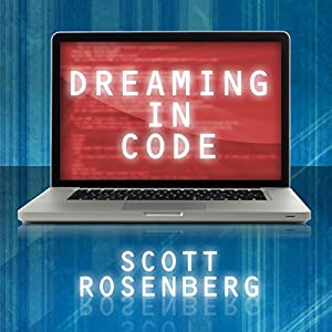 Dreaming in Code Hörbuch