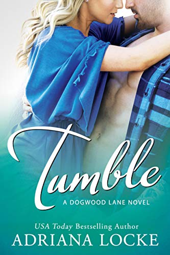 Tumble (Dogwood Lane Book 1) by [Locke, Adriana]