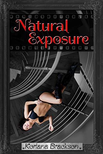 Natural Exposure (Bijou Basin Book 1) by [Brackson, Koriana]