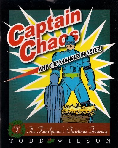 Captain Chaos and the Manger Blaster
