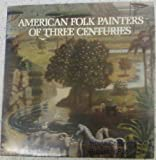 American Folk Painters of Three Centuries, Armstrong, Tom, 0933920059