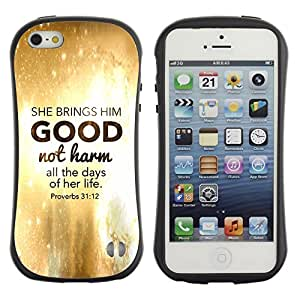 LASTONE PHONE CASE / Suave Silicona Caso Carcasa de Caucho Funda para Apple Iphone 5 / 5S / BIBLE She Brings Him Good Not Harm - Proverbs 31:12