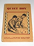 img - for Quiet Boy book / textbook / text book