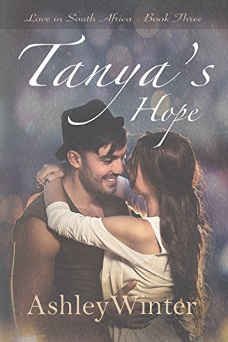 Tanya's Hope (Love in South Africa) by Independently published
