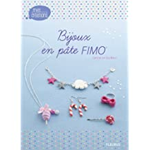 Bijoux en pâte FIMO (Mes créations t. 3) (French Edition)