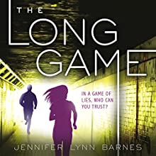 The Long Game Audiobook by Jennifer Lynn Barnes Narrated by Cassandra Morris